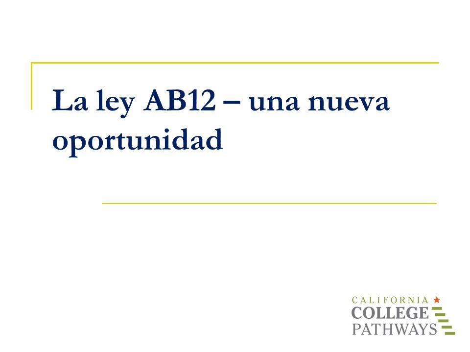 La ley AB12 – una nueva oportunidad