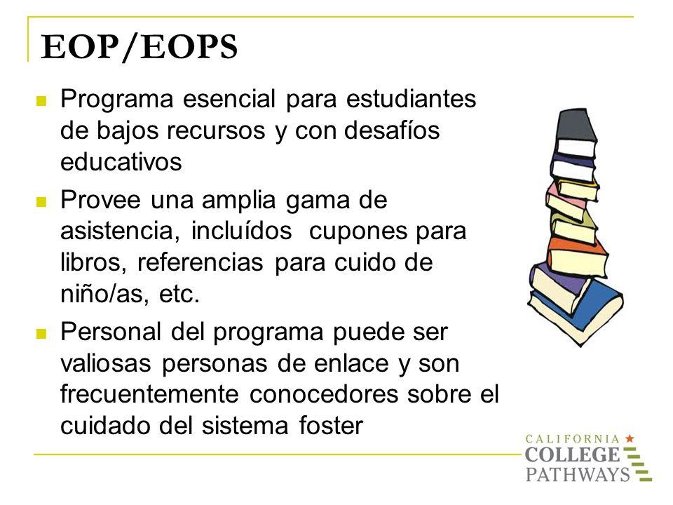 EOP/EOPS Programa esencial para estudiantes de bajos recursos y con desafíos educativos.