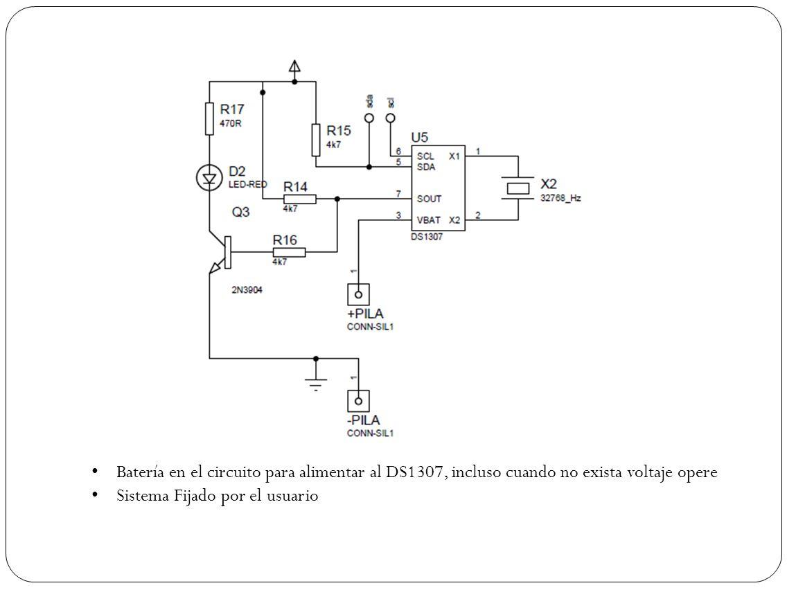 Batería en el circuito para alimentar al DS1307, incluso cuando no exista voltaje opere