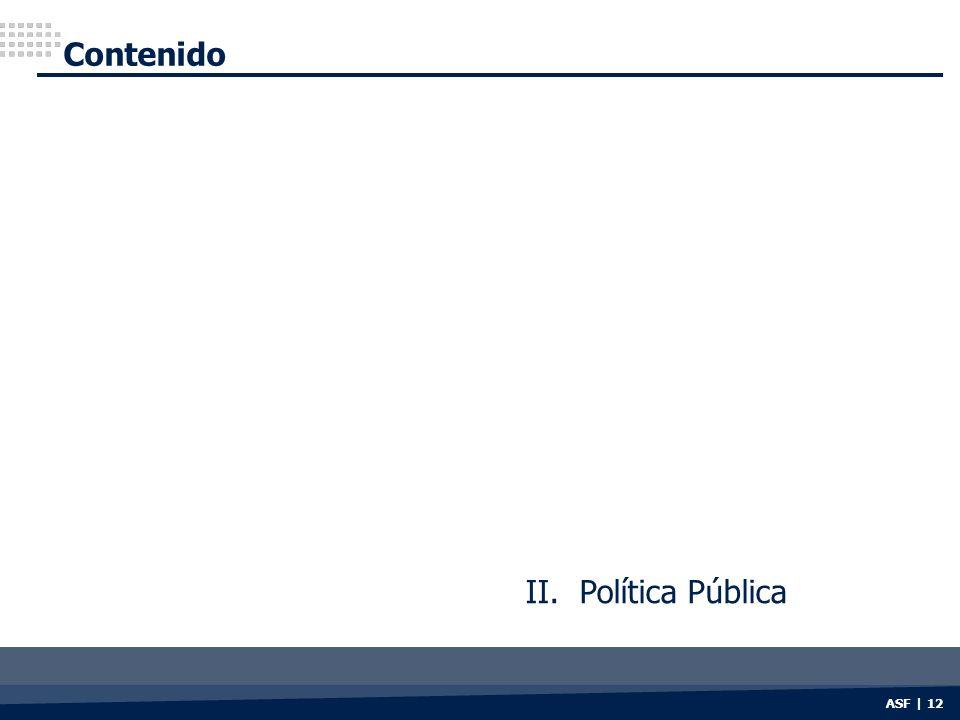 Contenido II. Política Pública ASF | 12
