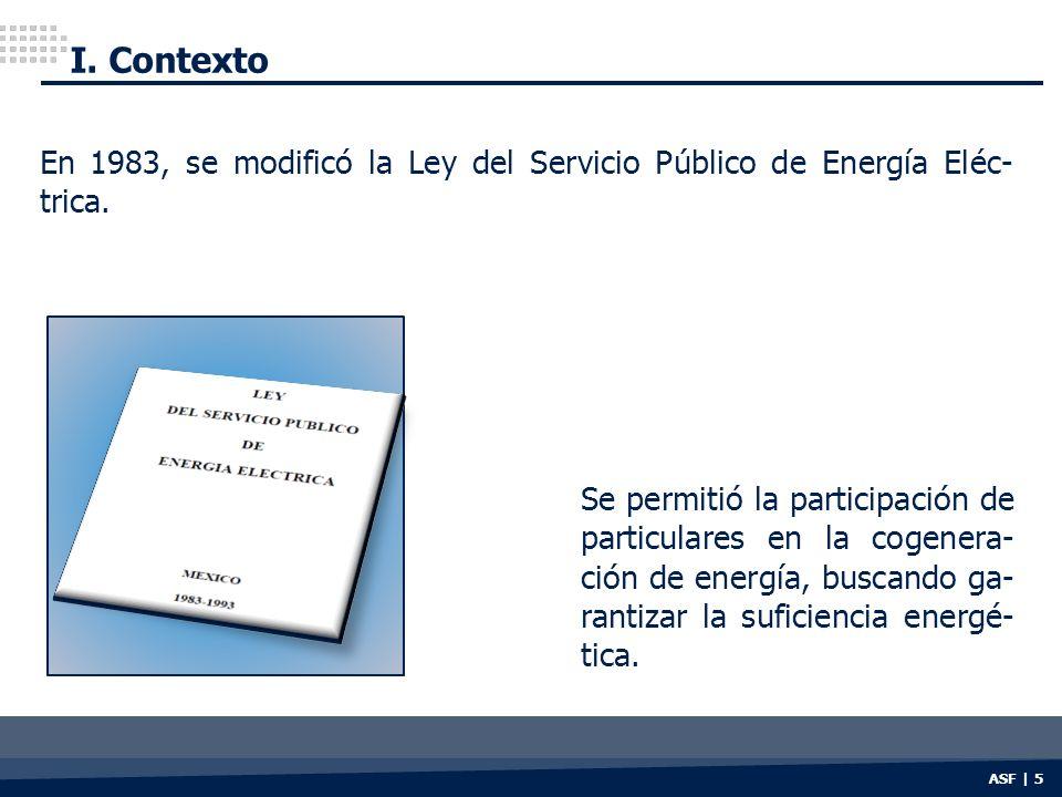 I. Contexto En 1983, se modificó la Ley del Servicio Público de Energía Eléc-trica.