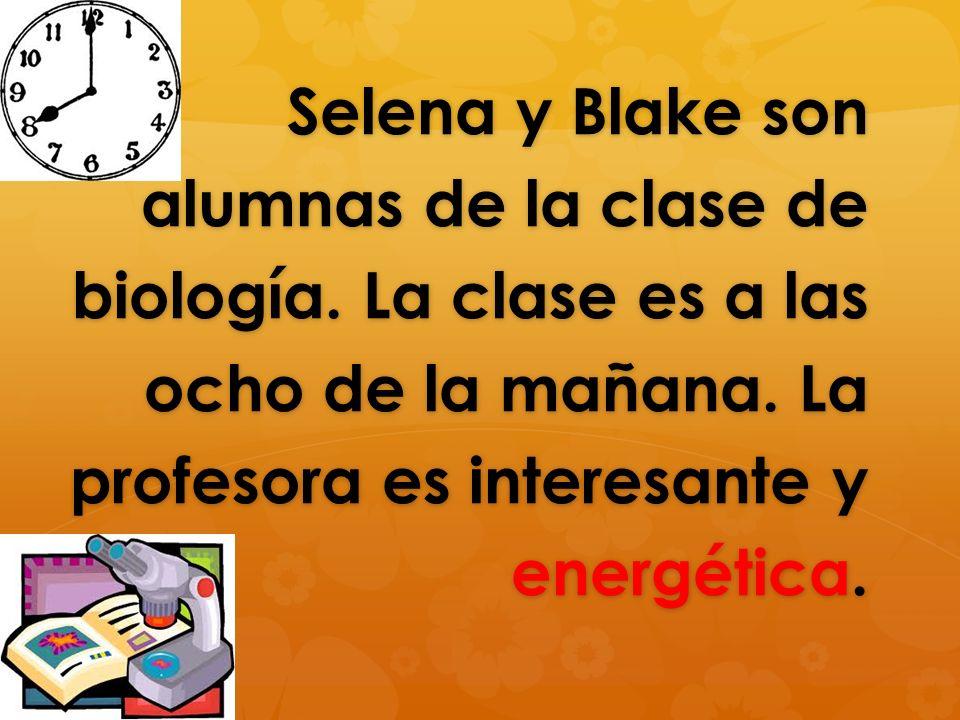 Selena y Blake son alumnas de la clase de biología