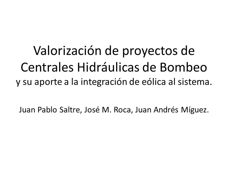 Valorización de proyectos de Centrales Hidráulicas de Bombeo y su aporte a la integración de eólica al sistema.