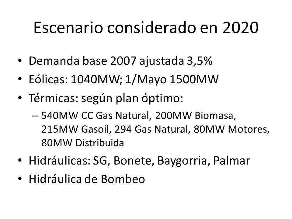 Escenario considerado en 2020