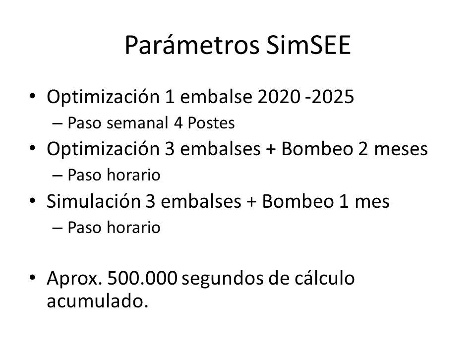 Parámetros SimSEE Optimización 1 embalse 2020 -2025