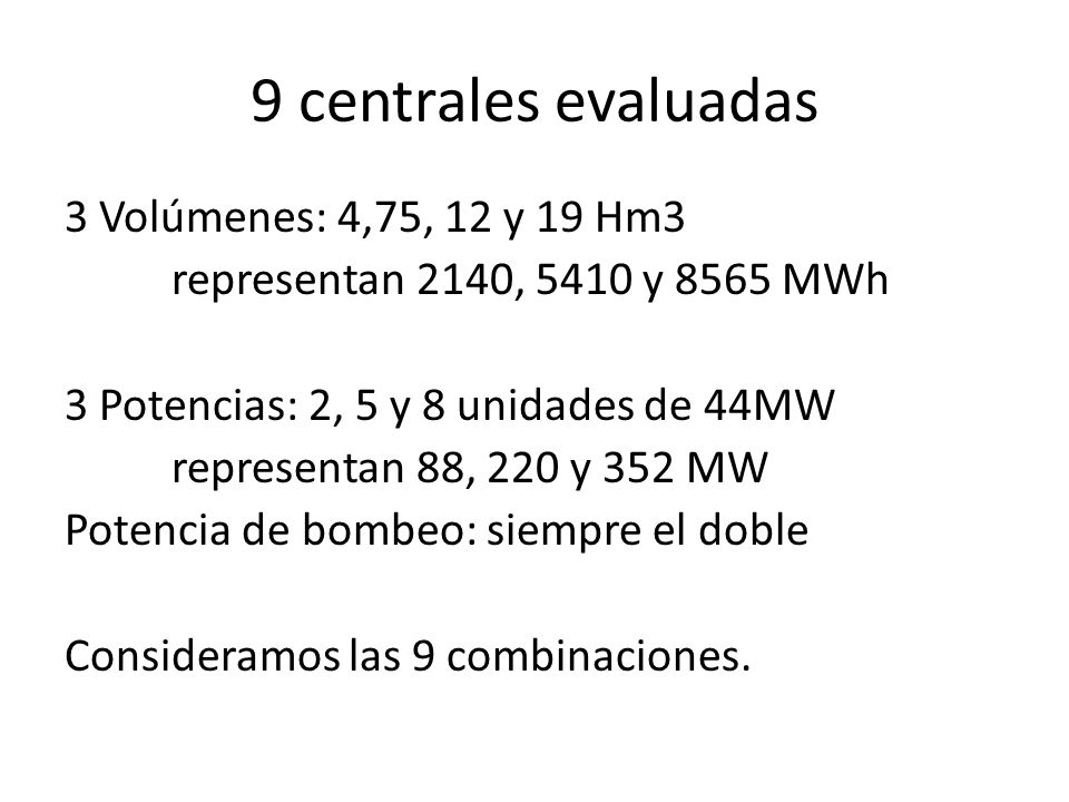 9 centrales evaluadas
