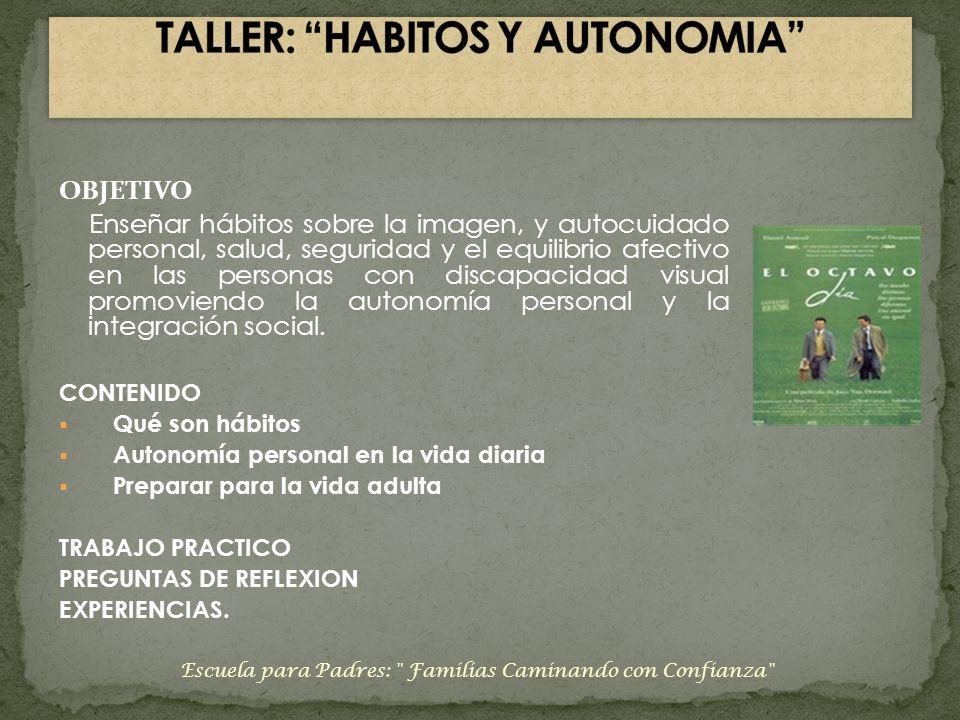 TALLER: HABITOS Y AUTONOMIA