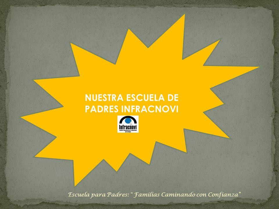 NUESTRA ESCUELA DE PADRES INFRACNOVI