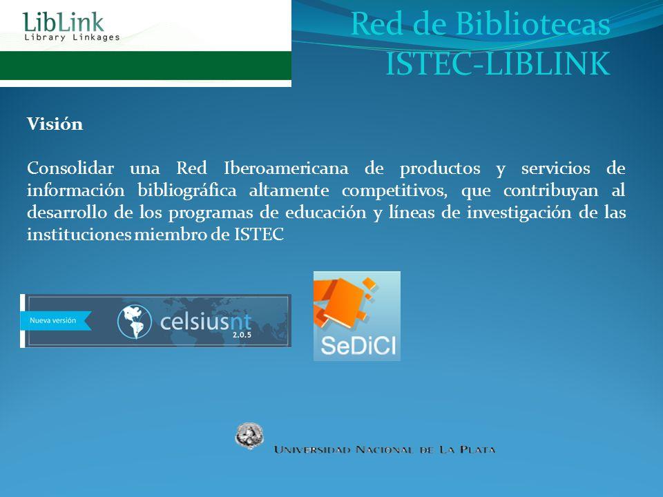 Red de Bibliotecas ISTEC-LIBLINK Visión