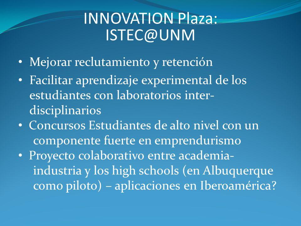 INNOVATION Plaza: ISTEC@UNM Mejorar reclutamiento y retención