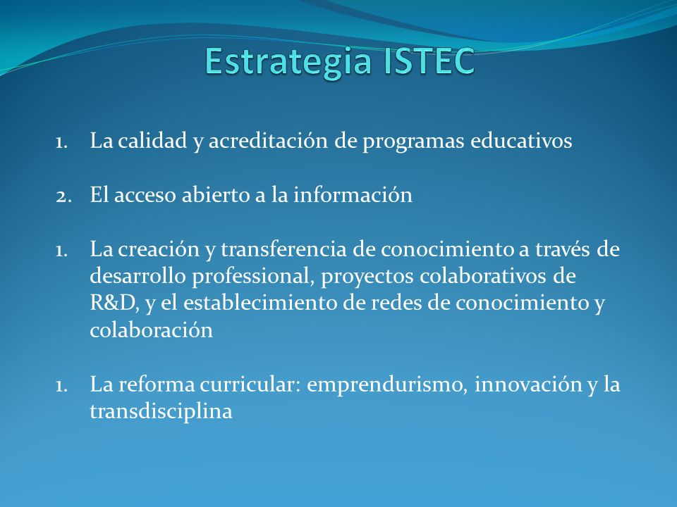 Estrategia ISTEC La calidad y acreditación de programas educativos