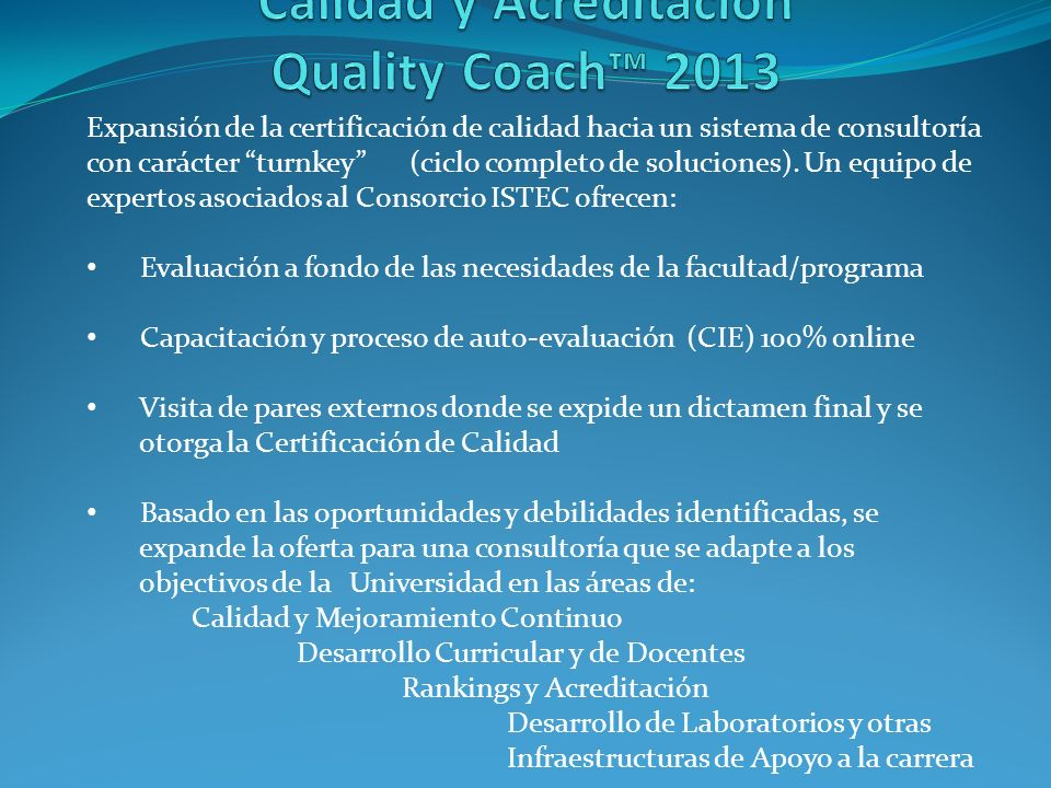 Calidad y Acreditación Quality Coach™ 2013