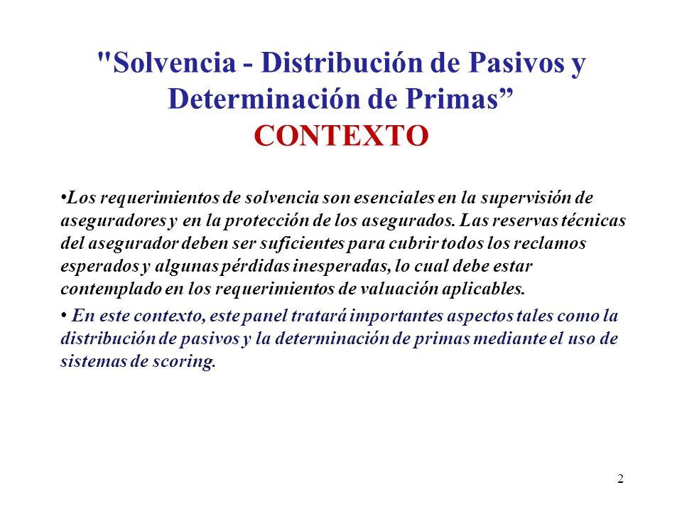 Solvencia - Distribución de Pasivos y Determinación de Primas CONTEXTO