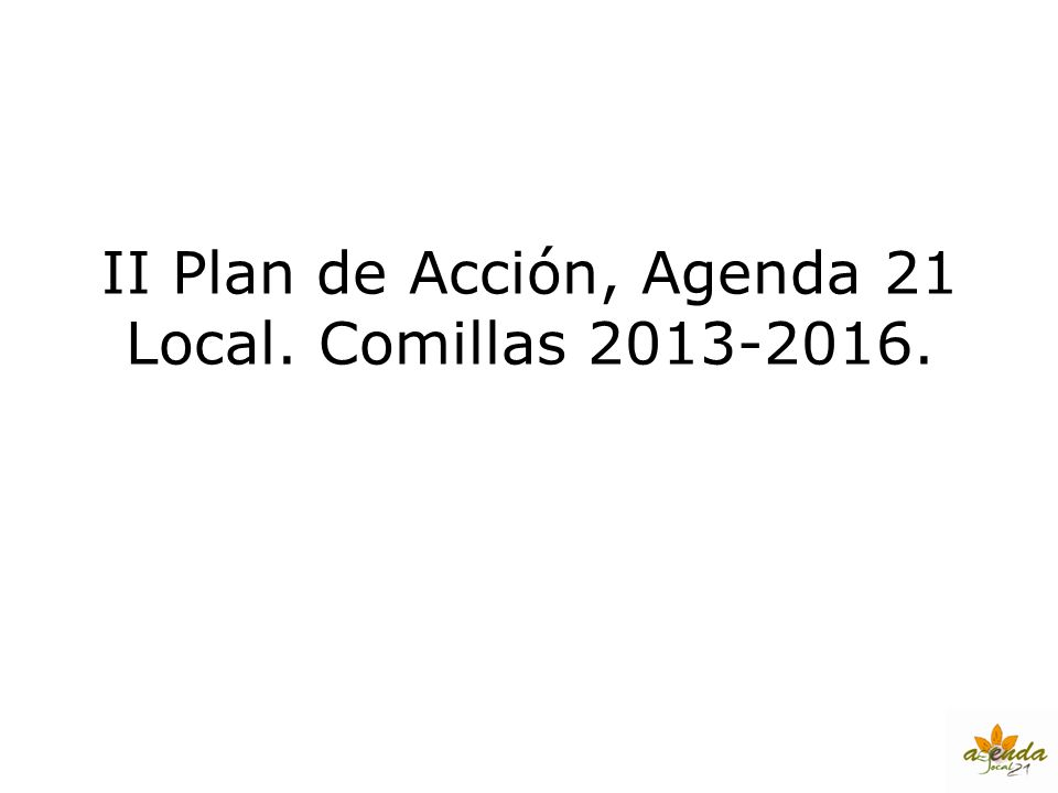 II Plan de Acción, Agenda 21 Local. Comillas 2013-2016.