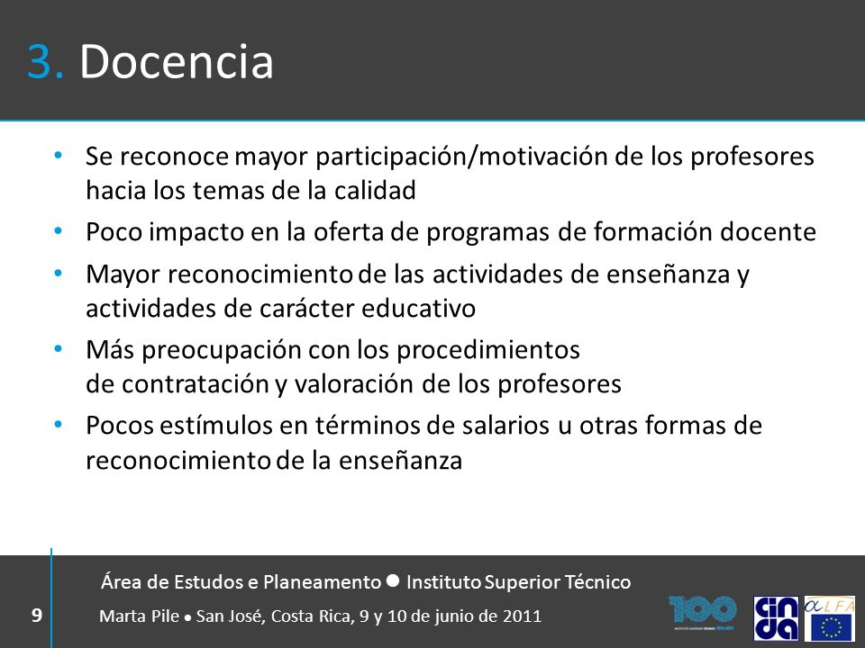 3. Docencia Se reconoce mayor participación/motivación de los profesores hacia los temas de la calidad.