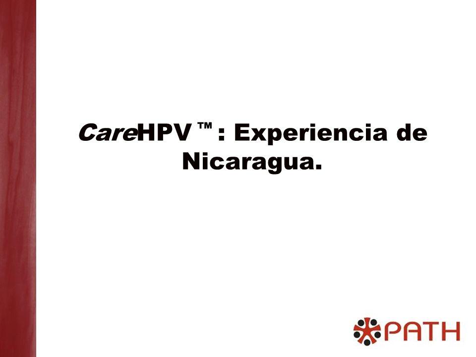 CareHPV ™ : Experiencia de Nicaragua.