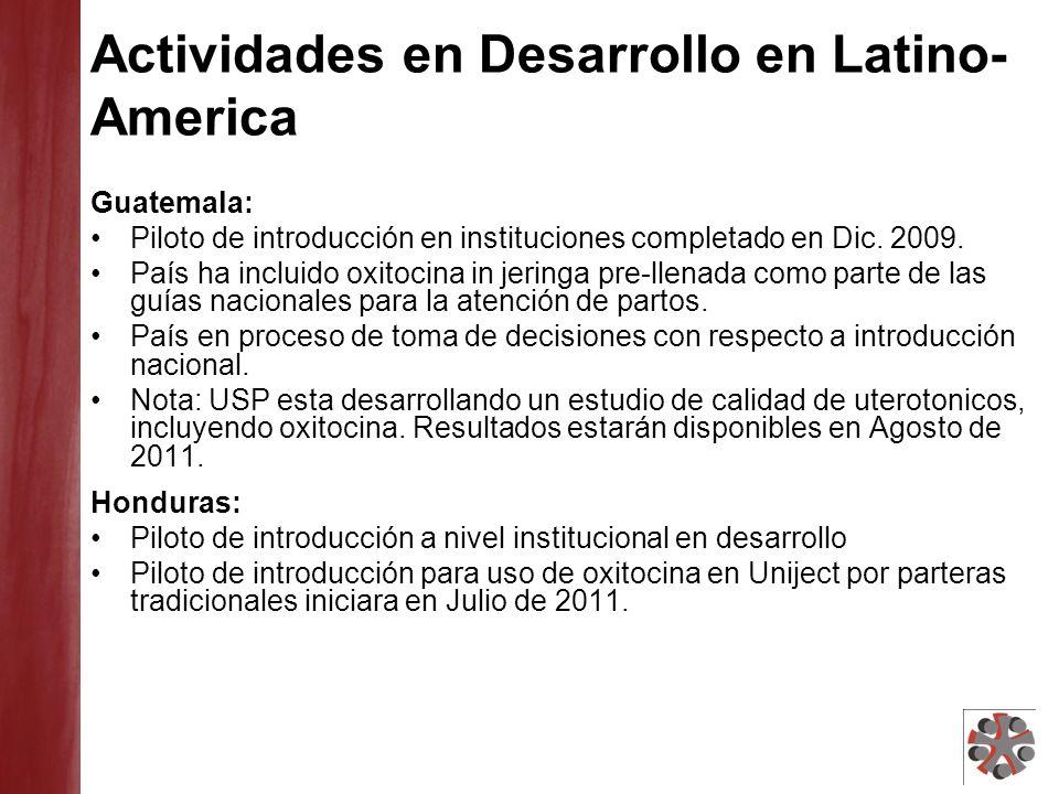 Actividades en Desarrollo en Latino- America