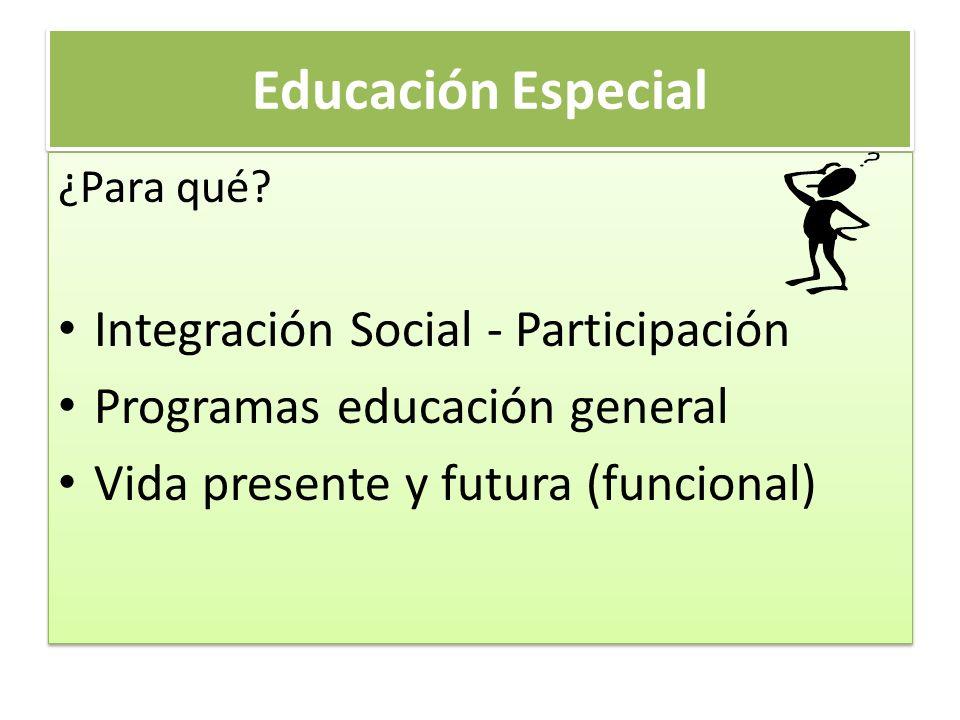 Educación Especial Integración Social - Participación