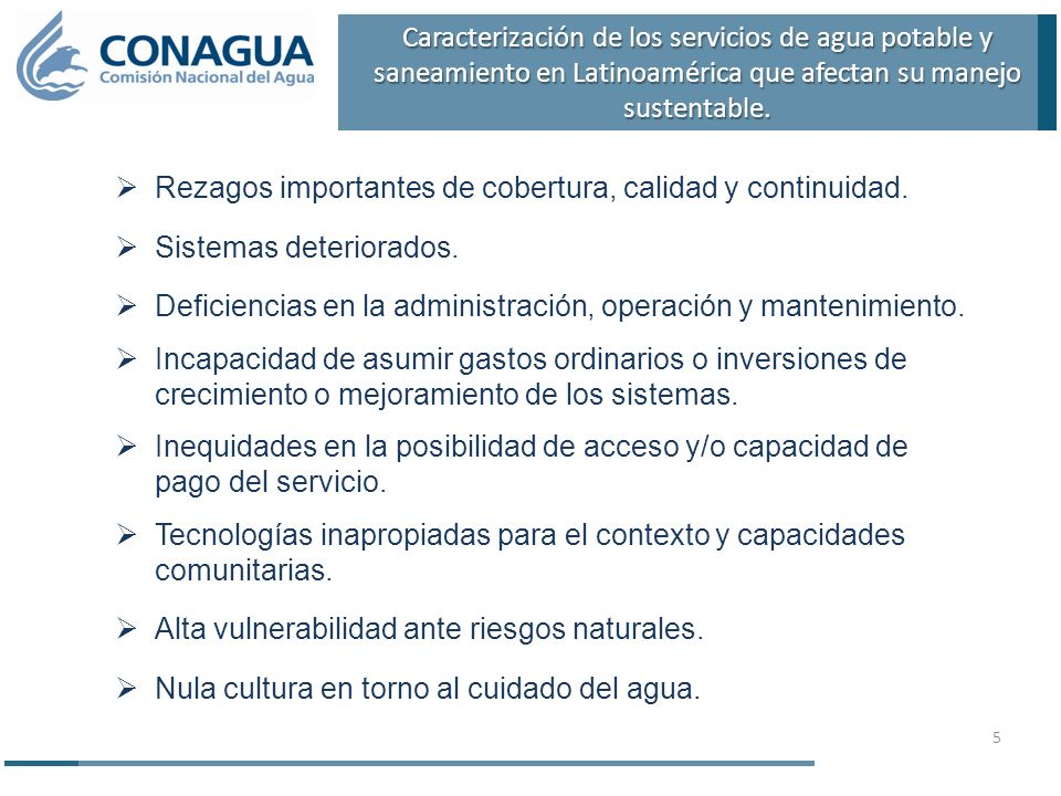 Caracterización de los servicios de agua potable y saneamiento en Latinoamérica que afectan su manejo sustentable.