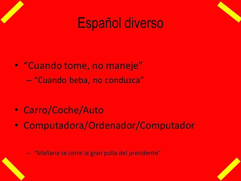 Español diverso Cuando tome, no maneje Carro/Coche/Auto