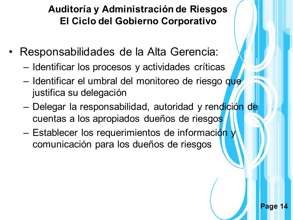 Responsabilidades de la Alta Gerencia: