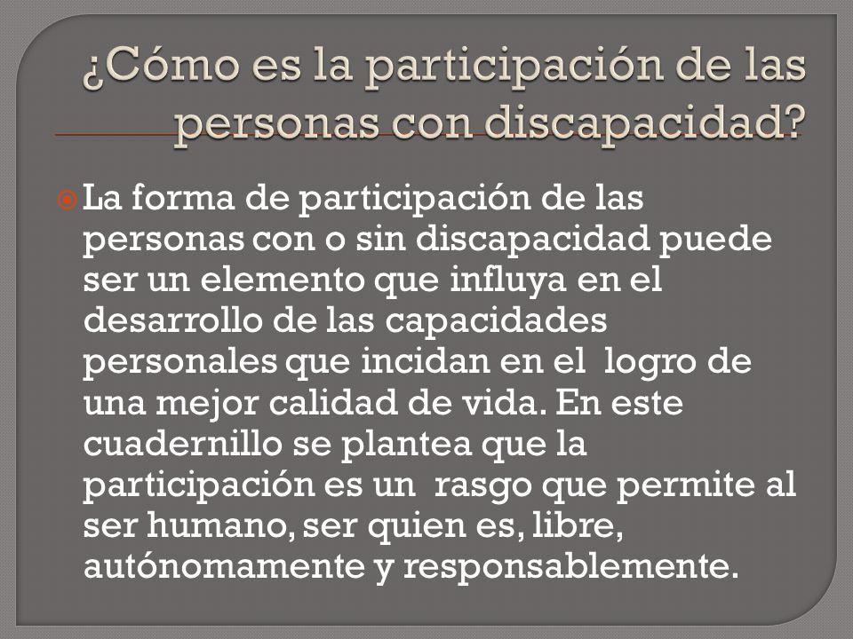 ¿Cómo es la participación de las personas con discapacidad