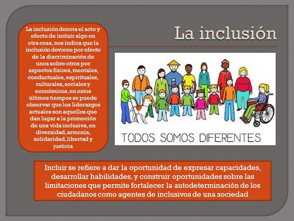 La inclusión