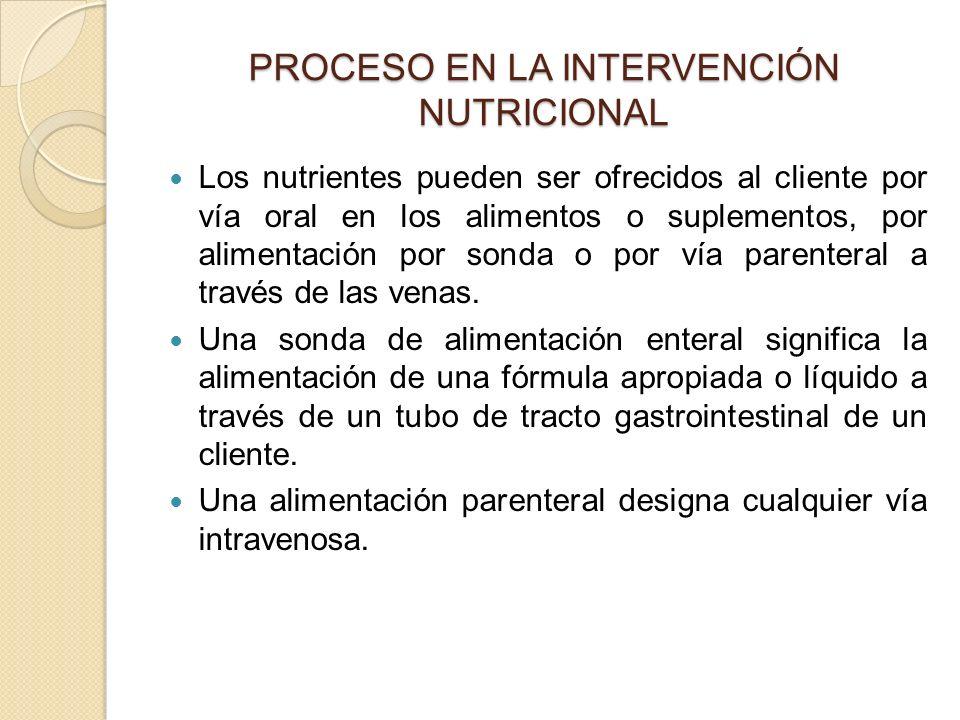 PROCESO EN LA INTERVENCIÓN NUTRICIONAL