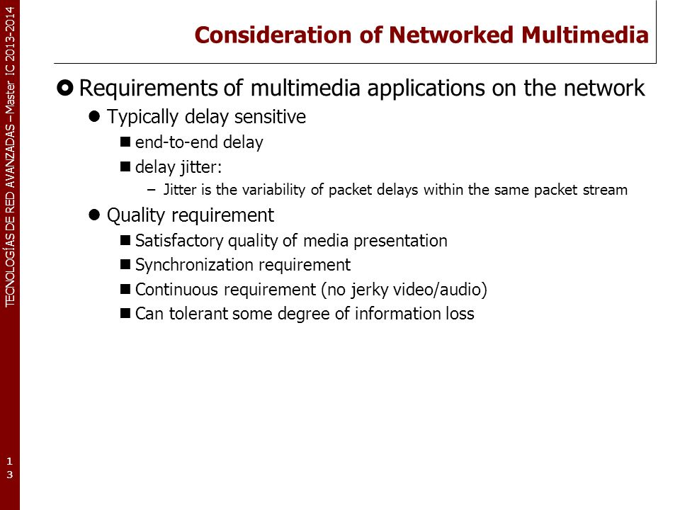 Consideration of Networked Multimedia