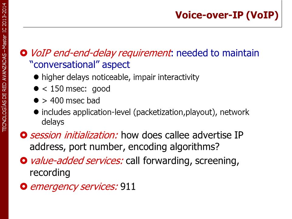 value-added services: call forwarding, screening, recording