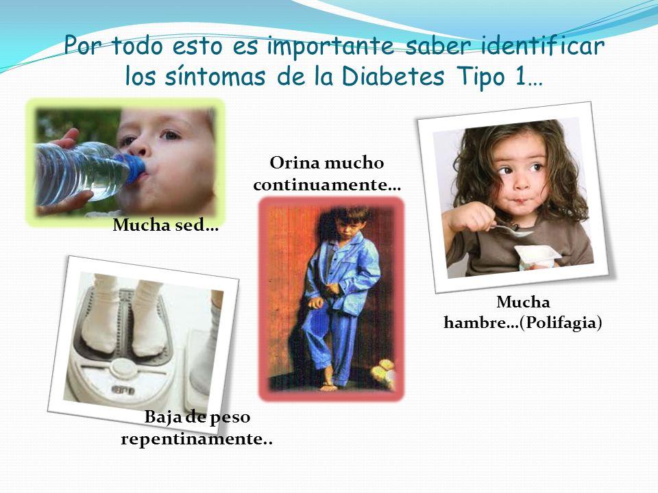 Por todo esto es importante saber identificar los síntomas de la Diabetes Tipo 1…