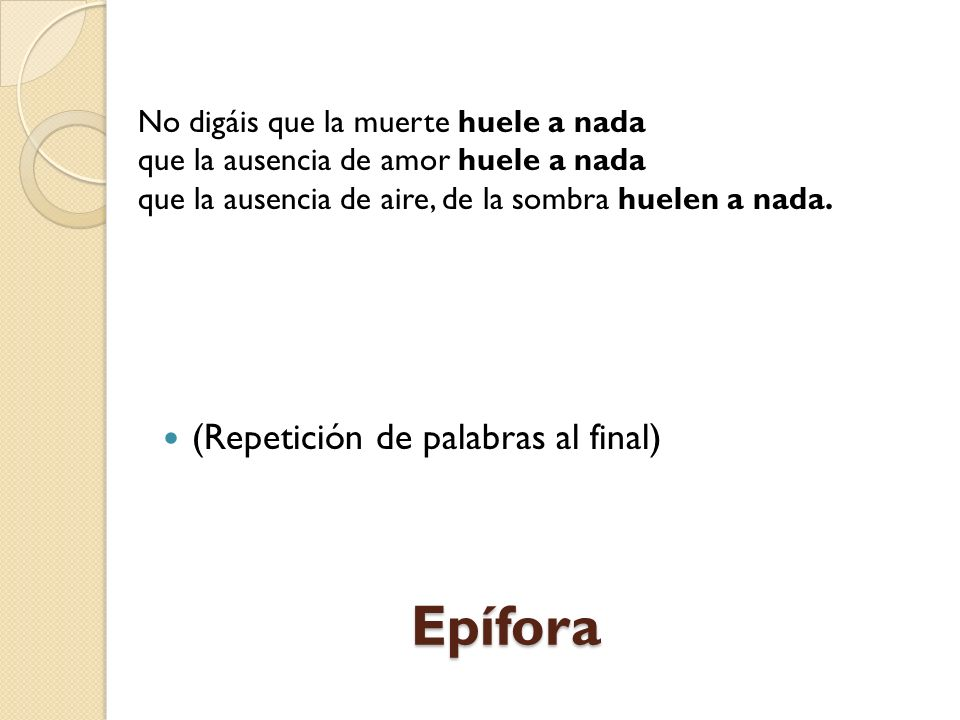 Epífora (Repetición de palabras al final)