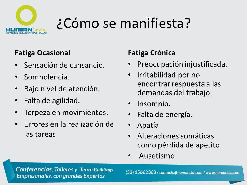 ¿Cómo se manifiesta Fatiga Ocasional Fatiga Crónica