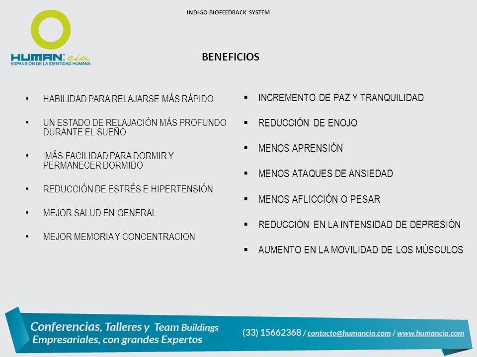 BENEFICIOS INCREMENTO DE PAZ Y TRANQUILIDAD REDUCCIÓN DE ENOJO
