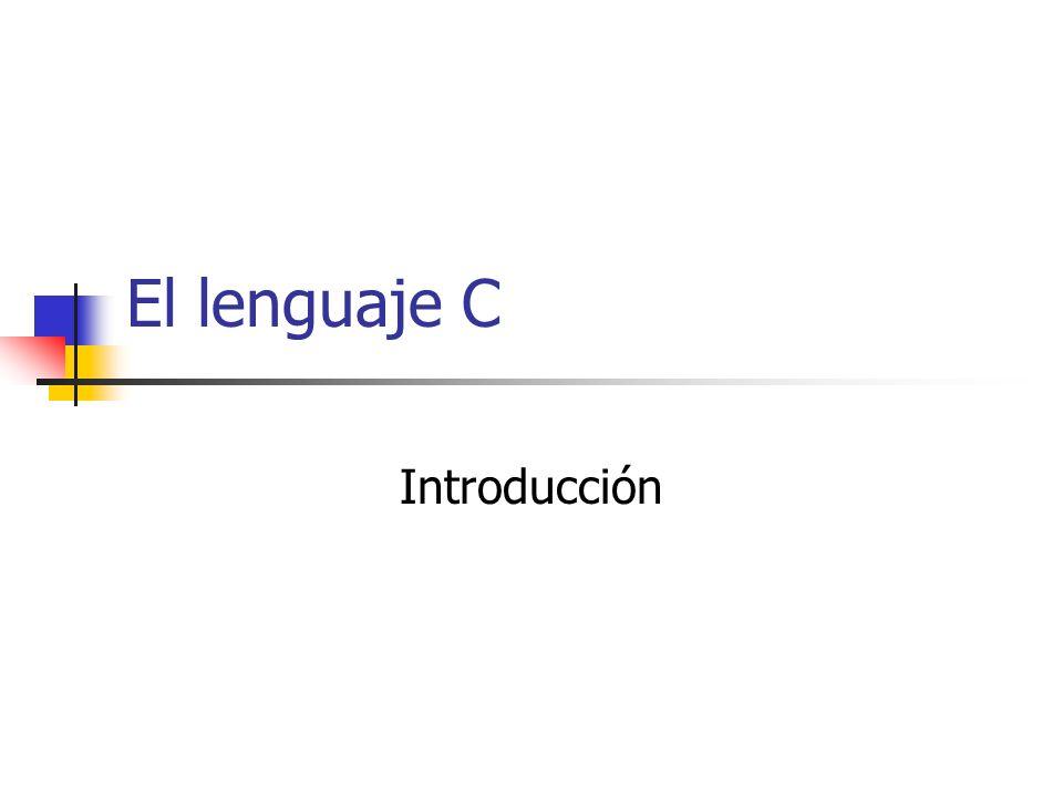 El lenguaje C Introducción