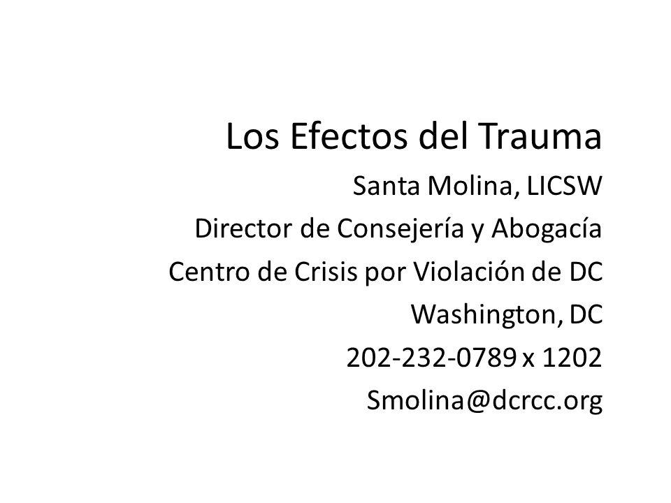 Los Efectos del Trauma Santa Molina, LICSW