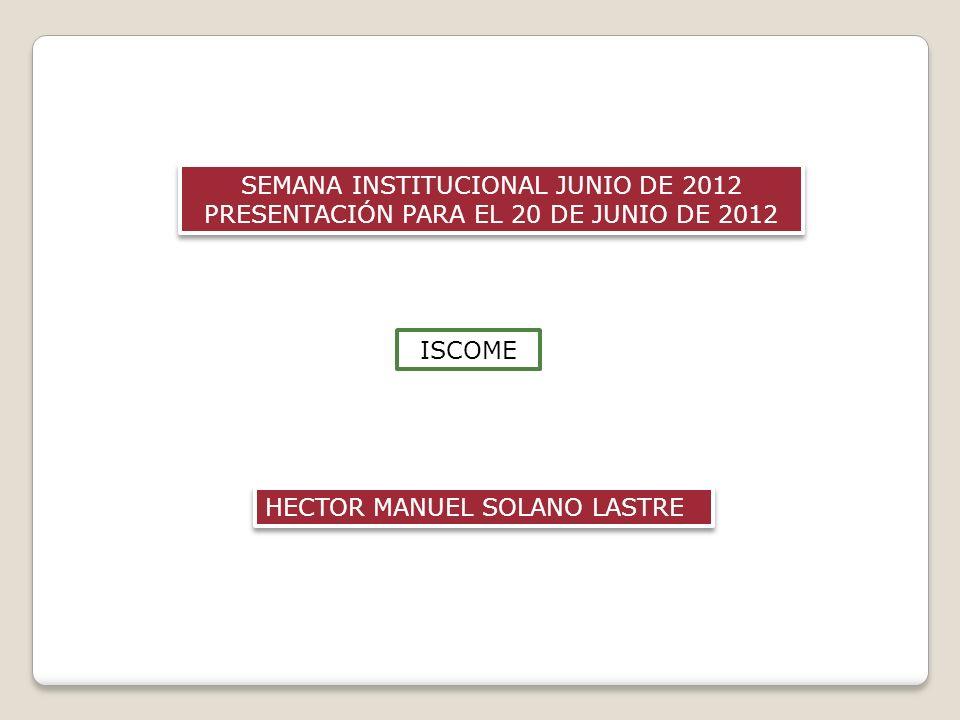 SEMANA INSTITUCIONAL JUNIO DE 2012