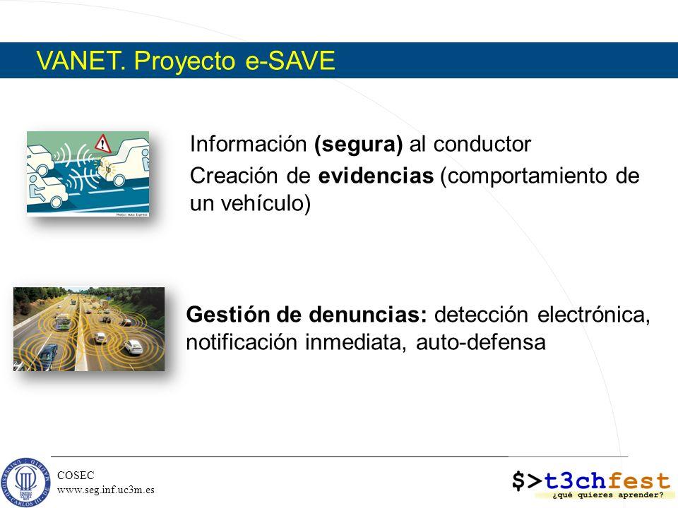 VANET. Proyecto e-SAVE Información (segura) al conductor