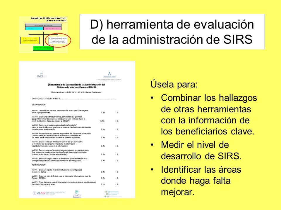 D) herramienta de evaluación de la administración de SIRS