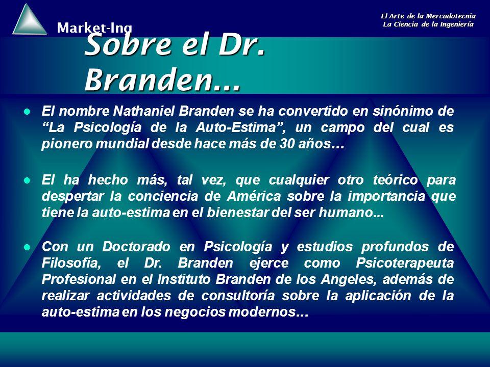Sobre el Dr. Branden...