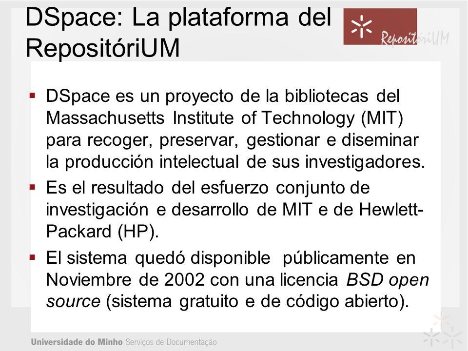 DSpace: La plataforma del RepositóriUM