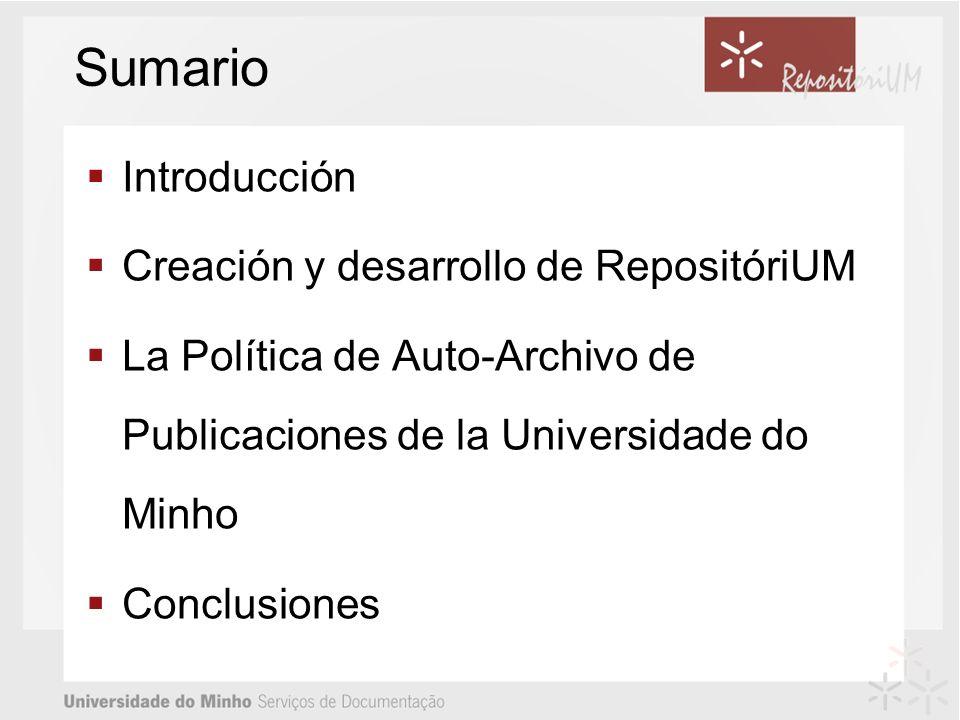 Sumario Introducción Creación y desarrollo de RepositóriUM