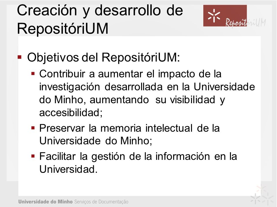 Creación y desarrollo de RepositóriUM