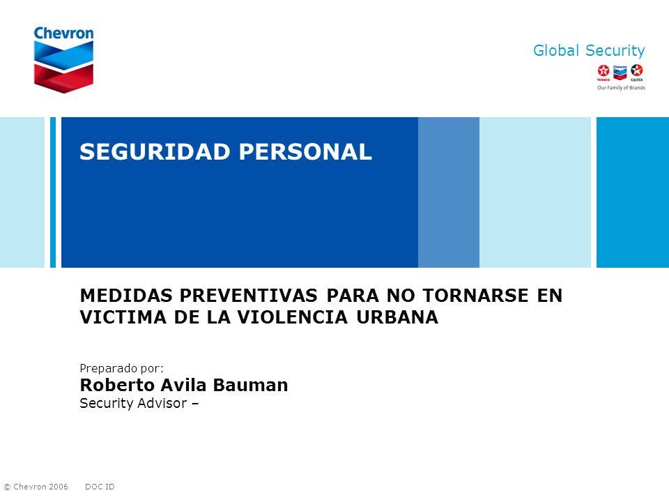 SEGURIDAD PERSONAL MEDIDAS PREVENTIVAS PARA NO TORNARSE EN VICTIMA DE LA VIOLENCIA URBANA. Preparado por: