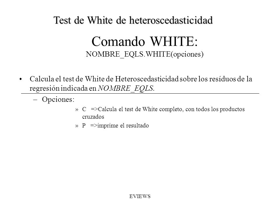 Comando WHITE: NOMBRE_EQLS.WHITE(opciones)