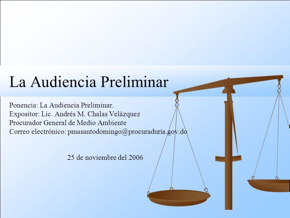 La Audiencia Preliminar