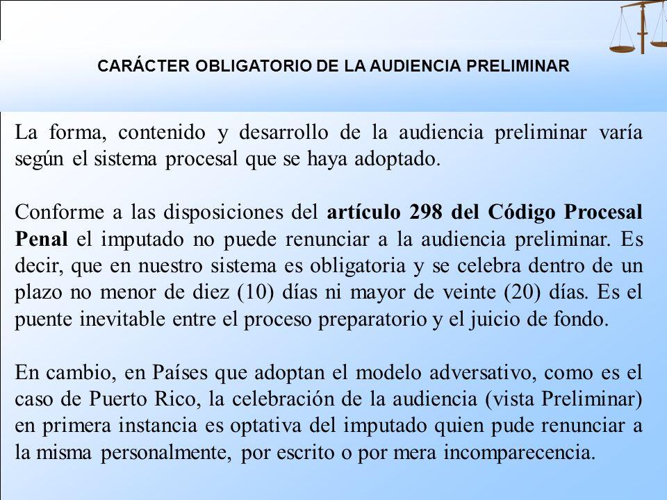 CARÁCTER OBLIGATORIO DE LA AUDIENCIA PRELIMINAR