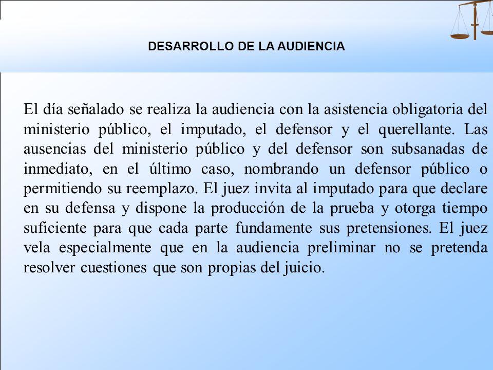 DESARROLLO DE LA AUDIENCIA