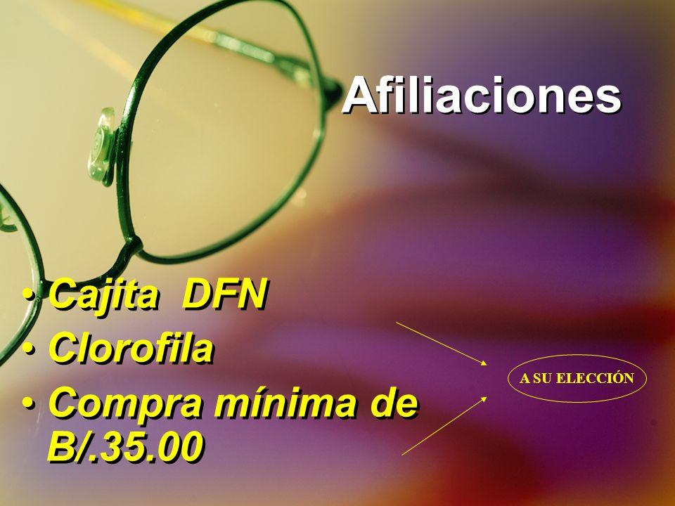 Afiliaciones Cajita DFN Clorofila Compra mínima de B/.35.00