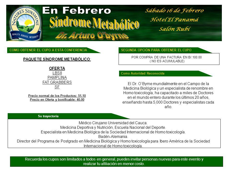 En Febrero Síndrome Metabólico Dr. Arturo O byrne Sábado 16 de Febrero